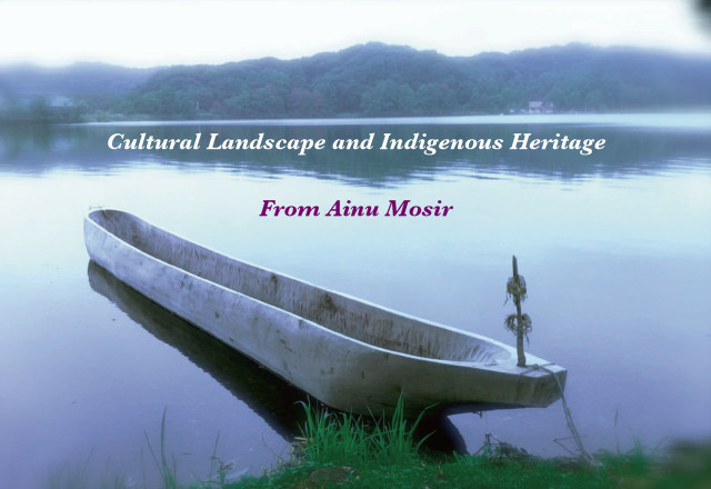 Cultural Landscape and Indigenous Heritage